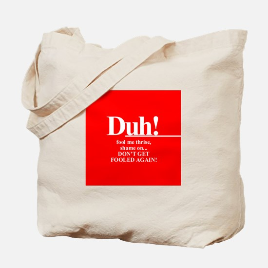 "Jeb Bush the ""smart"" brother? Tote Bag"