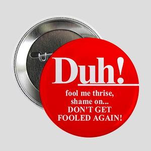 "Jeb Bush the ""smart"" brother? Button"