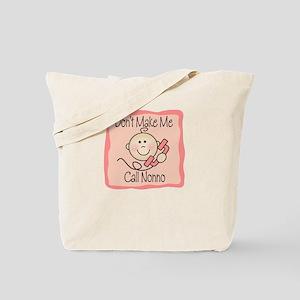 Don't Make Me Call Nonno PINK Tote Bag