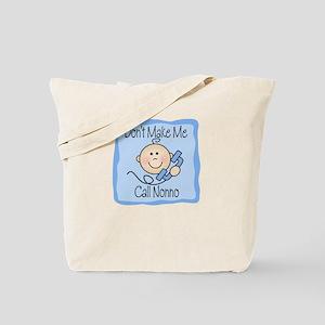 Don't Make Me Call Nonno BLUE Tote Bag