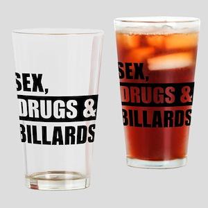 Sex Drugs Billards Drinking Glass