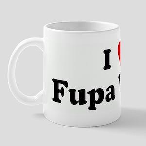 I Love Fupa Wars  Mug