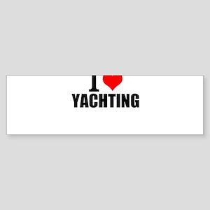 I Love Yachting Bumper Sticker