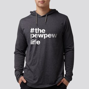 Pew Pew Life Long Sleeve T-Shirt
