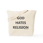 God Hates Religion Tote Bag