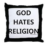 God Hates Religion Throw Pillow