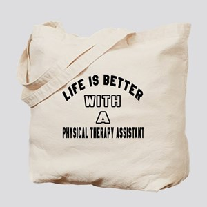 Physical Therapy Assistant Designs Tote Bag
