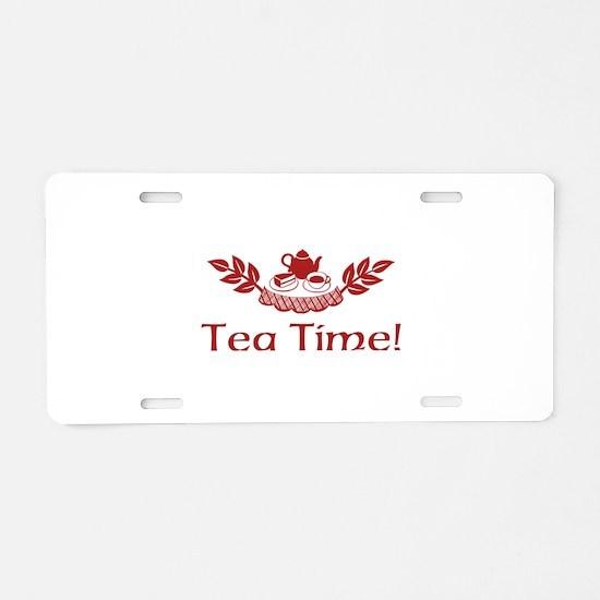 Tea Time Aluminum License Plate