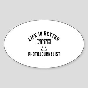 Photojournalist Designs Sticker (Oval)