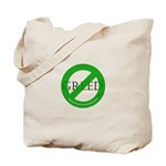 Choose Green Over Greed Tote Bag