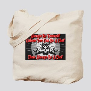Always Be A Chef Tote Bag