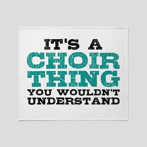 It's a Choir Thing Throw Blanket