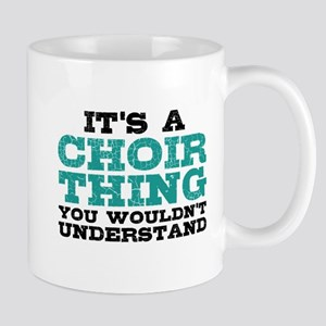 It's a Choir Thing Mugs