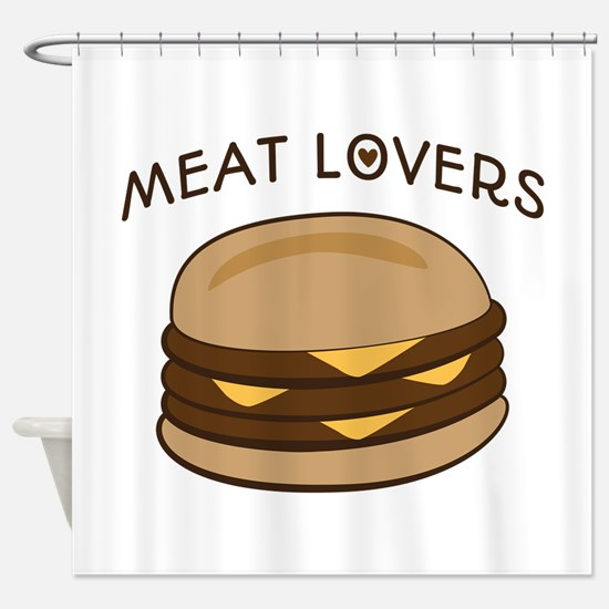 Meat Lovers Shower Curtain