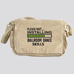 Please wait, Installing Ballroom dan Messenger Bag