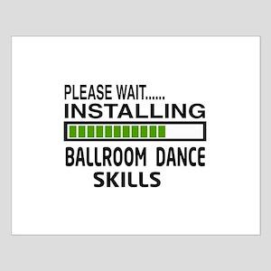 Please wait, Installing Ballroom danc Small Poster