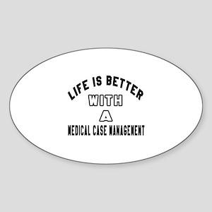 Medical Case Management Designs Sticker (Oval)