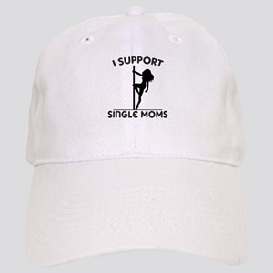 I Support Single Moms Cap