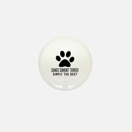 Dandie Dinmont Terrier Simply The Best Mini Button