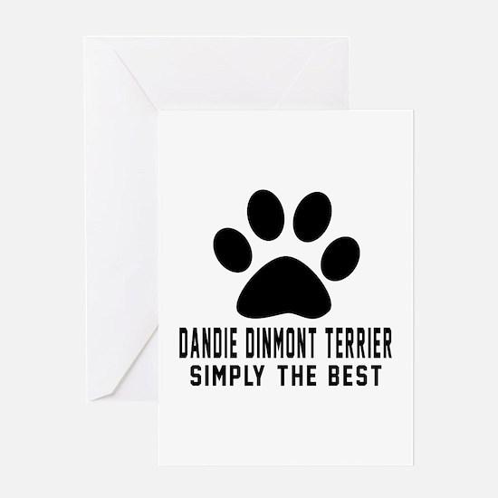 Dandie Dinmont Terrier Simply The Be Greeting Card
