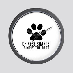 Chinese Sharpei Simply The Best Wall Clock