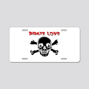 Pirate love Aluminum License Plate