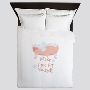 Time For Yourself Queen Duvet