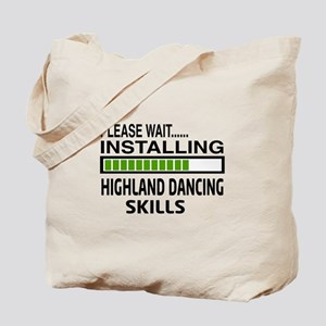 Please wait, Installing Highland dance sk Tote Bag