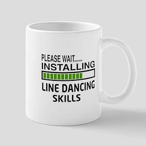 Please wait, Installing Line dance skil Mug