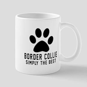Border Collie Simply The Best Mug