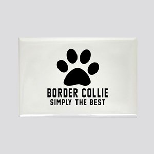 Border Collie Simply The Best Rectangle Magnet