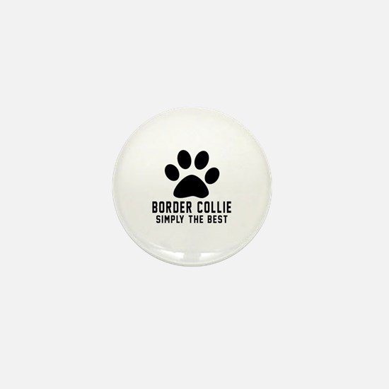 Border Collie Simply The Best Mini Button