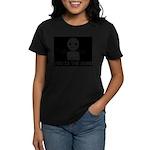 You Is The Dumb Women's Dark T-Shirt