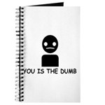 You Is The Dumb Journal