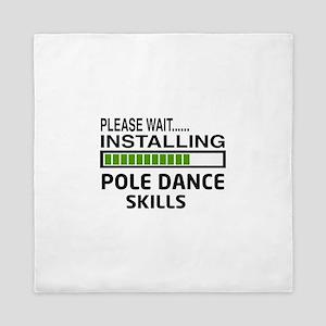 Please wait, Installing Pole dance ski Queen Duvet