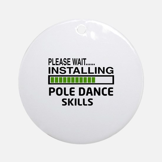 Please wait, Installing Pole dance Round Ornament