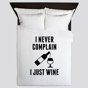 I Just Wine Queen Duvet