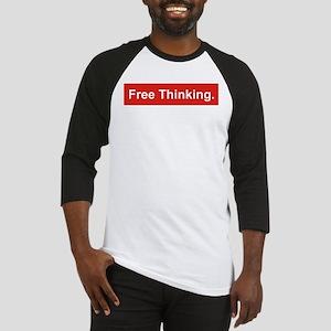 Free thinking Baseball Jersey