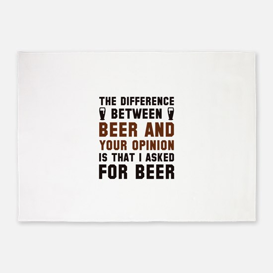 Beer And Your Opinion 5'x7'Area Rug