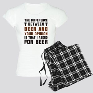 Beer And Your Opinion Women's Light Pajamas
