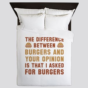 Burgers And Your Opinion Queen Duvet