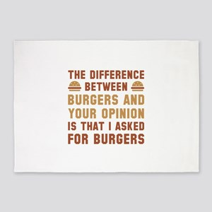 Burgers And Your Opinion 5'x7'Area Rug
