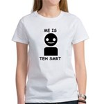 Me is teh smrt Women's T-Shirt