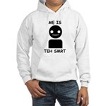 Me is teh smrt Hooded Sweatshirt