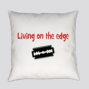 Living on the edge Everyday Pillow