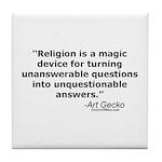Religion - Unquestionable Ans Tile Coaster