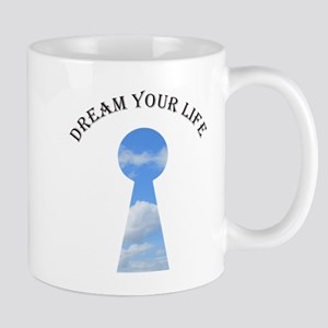 Dream your life Mugs