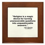 Religion - Unquestionable Ans Framed Tile