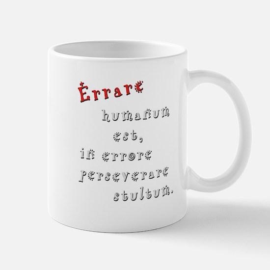 Errare humanum est Mugs