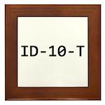 ID-10-T Framed Tile